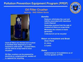 Oil Filter Crusher Activity:  NAS Willow Grove