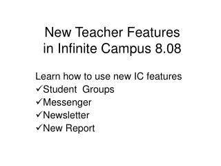 New Teacher Features  in Infinite Campus 8.08