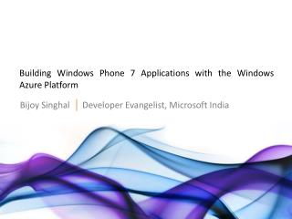 Building Windows Phone 7 Applications with the Windows Azure Platform
