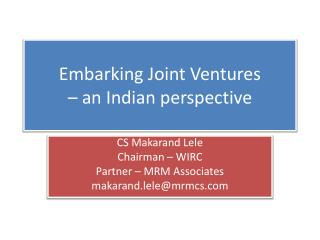 Embarking Joint Ventures  – an Indian perspective