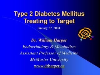 Type 2 Diabetes Mellitus Treating to Target