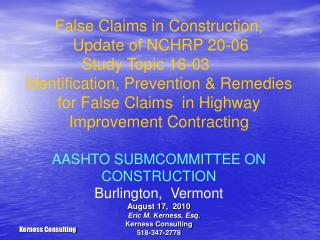 False Claims in Construction,              Update of NCHRP 20-06               Study Topic 16-03