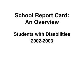 School Report Card: An Overview