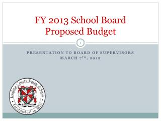 FY 2013 School Board  Proposed Budget