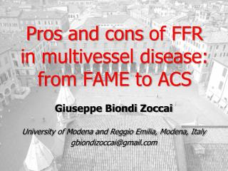 Pros  and  cons  of FFR in multivessel disease:  from  FAME  to  ACS