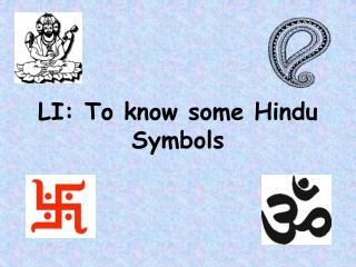 LI: To know some Hindu Symbols