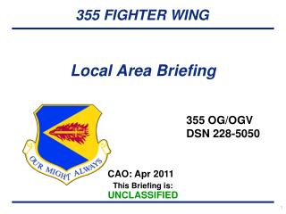 Local Area Briefing