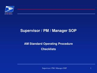 Supervisor / PM / Manager SOP