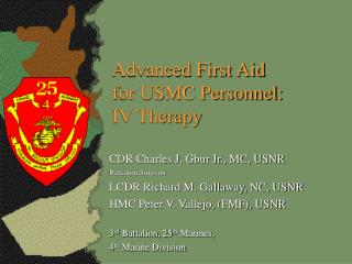Advanced First Aid for USMC Personnel: IV Therapy
