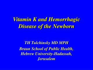 Vitamin K and Hemorrhagic Disease of the Newborn
