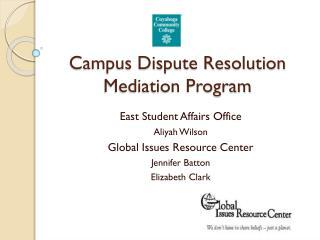 Campus Dispute Resolution Mediation Program