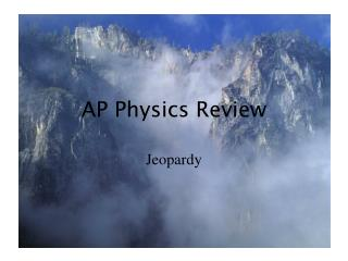 AP Physics Review