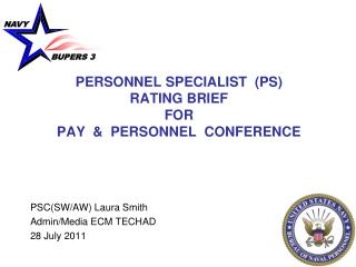 PERSONNEL SPECIALIST  (PS) RATING BRIEF FOR PAY  &  PERSONNEL  CONFERENCE