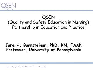 QSEN (Quality and Safety Education in Nursing)   Partnership in Education and Practice