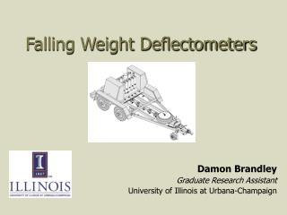 Falling Weight Deflectometers