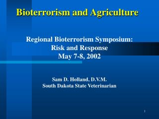 Bioterrorism and Agriculture