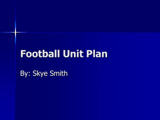 Football Unit Plan