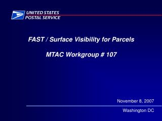 FAST / Surface Visibility for Parcels MTAC Workgroup # 107