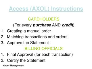 Access (AXOL) Instructions
