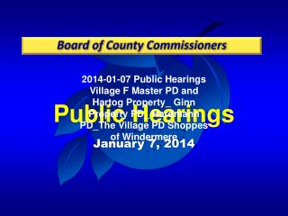 Public  Hearings January 7, 2014