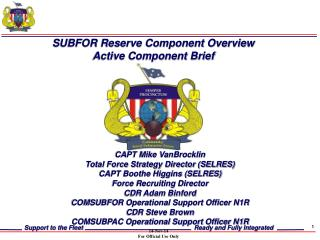 SUBFOR Reserve Component Overview Active Component Brief