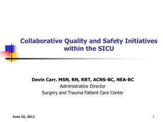Collaborative Quality and Safety Initiatives within the SICU