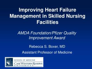 Improving Heart Failure Management in Skilled Nursing Facilities