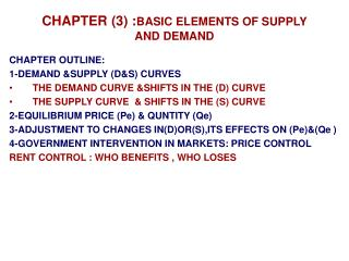 CHAPTER (3) : BASIC ELEMENTS OF SUPPLY AND DEMAND
