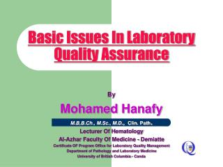Basic Issues In Laboratory Quality Assurance