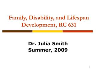 Family, Disability, and Lifespan Development, RC 631