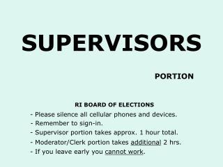 SUPERVISORS
