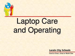 Laptop Care and Operating