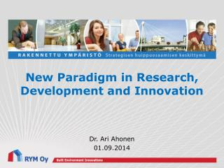 New  Paradigm  in  Research ,  Development  and  Innovation