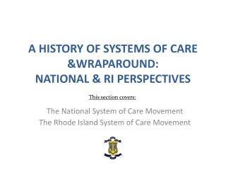 A History of Systems of Care &Wraparound: National & RI Perspectives