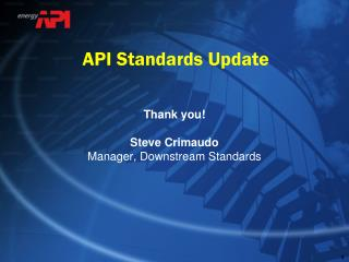 API Standards Update