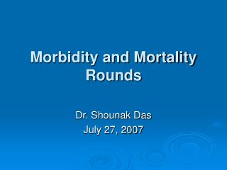 Morbidity and Mortality Rounds