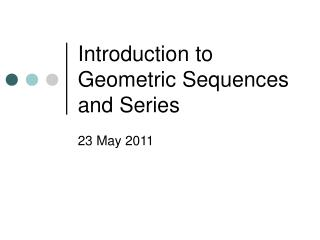 Introduction to Geometric Sequences and Series