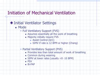 Initiation of Mechanical Ventilation
