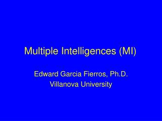 Multiple Intelligences (MI)