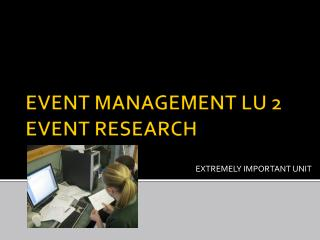 EVENT MANAGEMENT LU 2  EVENT RESEARCH