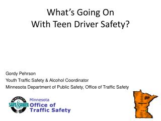 What's Going On  With Teen Driver Safety?