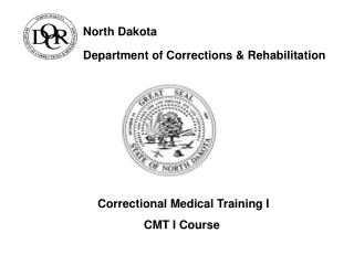 North Dakota                     Department of Corrections & Rehabilitation