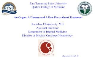 Kanishka Chakraborty, MD Assistant Professor Department of Internal Medicine