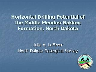 Horizontal Drilling Potential of the Middle Member Bakken Formation, North Dakota