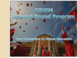 CSUSM  Upward Bound Program