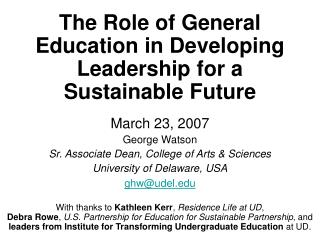 The Role of General Education in Developing Leadership for a Sustainable Future