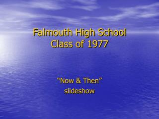Falmouth High School Class of 1977