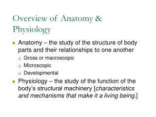 Overview of Anatomy & Physiology