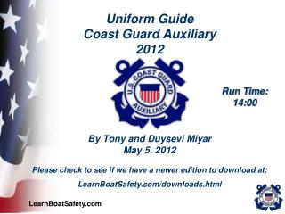 Uniform Guide Coast Guard Auxiliary 2012 By Tony and Duysevi Miyar May 5, 2012