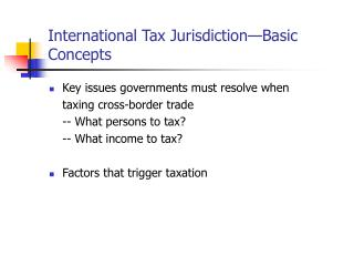 International Tax Jurisdiction—Basic Concepts